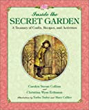 Image for Inside the Secret Garden: A Treasury of Crafts, Recipes, and Activities