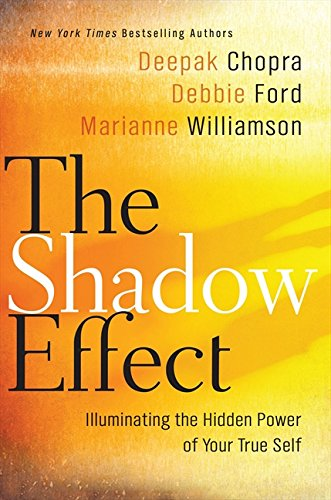 Image for The Shadow Effect: Illuminating the Hidden Power of Your True Self