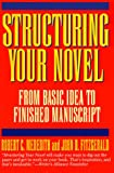 Image for Structuring Your Novel