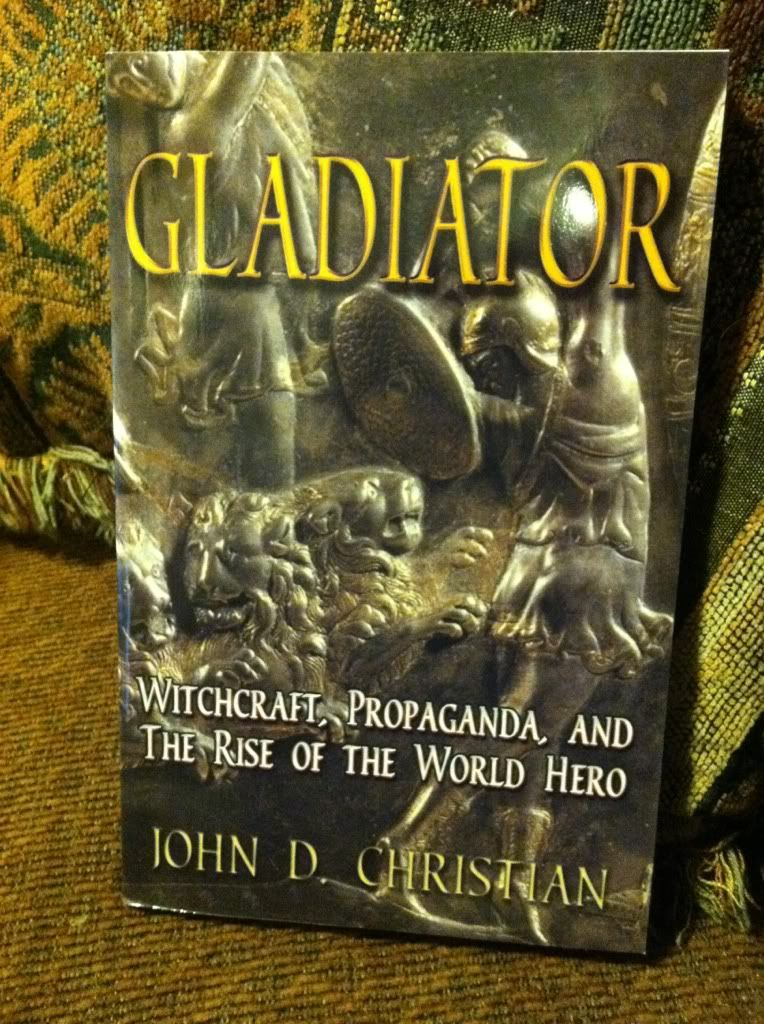 Image for Gladiator: Witchcraft, Propaganda, and the Rise of the World Hero