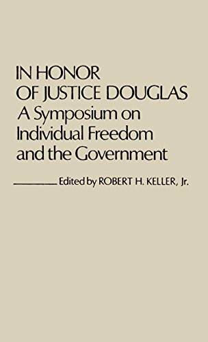 Image for In Honor of Justice Douglas: A Symposium on Individual Freedom and the Government (Contributions in Legal Studies)