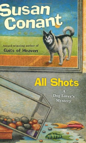 Image for All Shots: A Dog Lover's Mystery