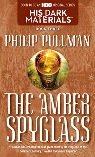 Image for His Dark Materials: The Amber Spyglass (Book 3)
