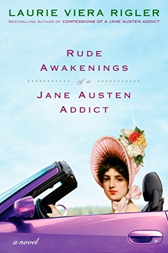 Image for Rude Awakenings of a Jane Austen Addict: A Novel (Jane Austen Addict Series)