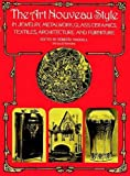 Image for The Art Nouveau Style in Jewelry, Metalwork, Glass, Ceramics, Textiles, Architecture and Furniture (Dover Architecture)
