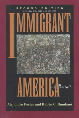 Image for Immigrant America: A Portrait, Second edition, Revised, Expanded, and Updated
