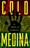 Image for Cold Medina: A Novel of Suspense