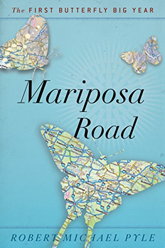 Image for Mariposa Road: The First Butterfly Big Year