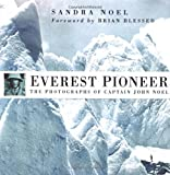 Image for Everest Pioneer: The Photographs of Captain John Noel