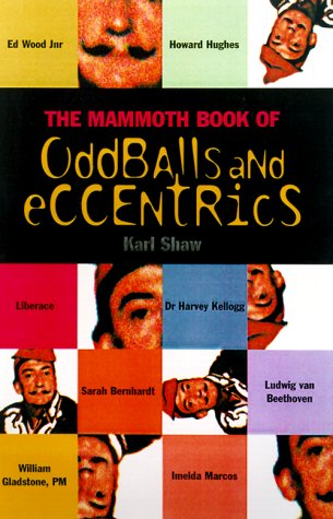 Image for The Mammoth Book of Oddballs and Eccentrics (Mammoth Books)