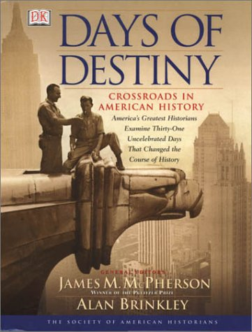 Image for Days of Destiny: Crossroads in American History