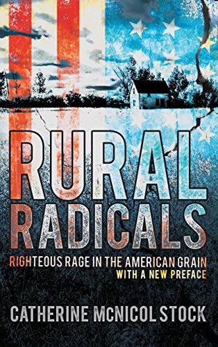 Image for Rural Radicals: Righteous Rage in the American Grain