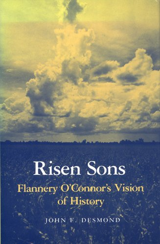 Image for Risen Sons: Flannery O'Connor's Vision of History