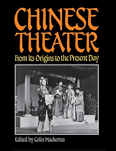 Image for Chinese Theater: From Its Origins to the Present Day