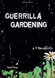 Image for Guerrilla Gardening: A Manualfesto