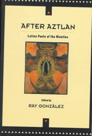 Image for After Aztlan: Latino Poetry of the Nineties