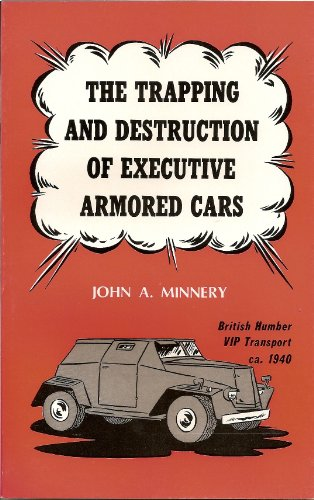 Image for Trapping and Destruction of Executive Armored Cars