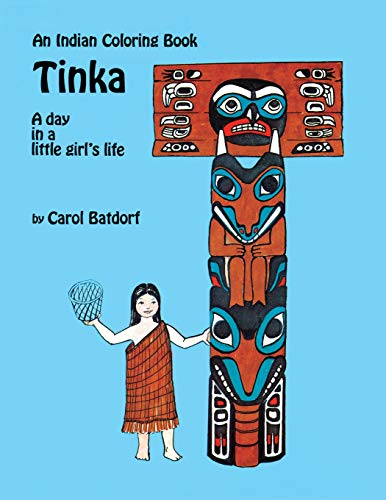Image for An Indian Coloring Book- Tinka: A day in a little girl's life (Hancock House Coloring Book Series) (Volume 2)