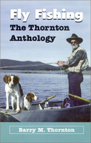 Image for Fly Fishing - Thornton Anthology: The Thornton Anthology