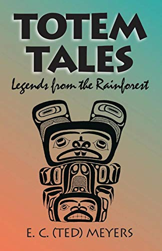 Image for Totem Tales: Legends of the Rainforest