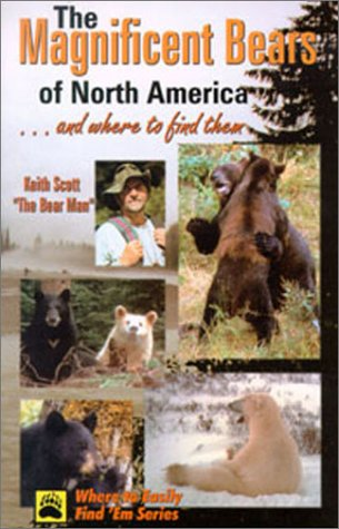 Image for Magnificent Bears of North America: . . . And Where to Find Them