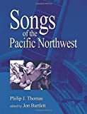 Image for Songs of the Pacific Northwest: 2nd Edition