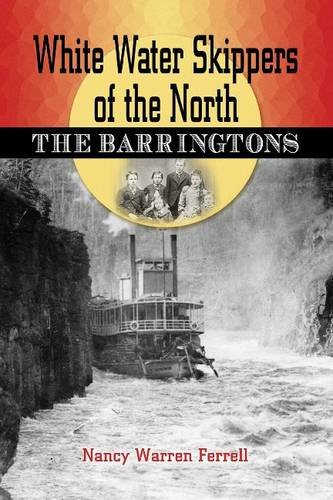 Image for White Water Skippers of the North: The Barringtons