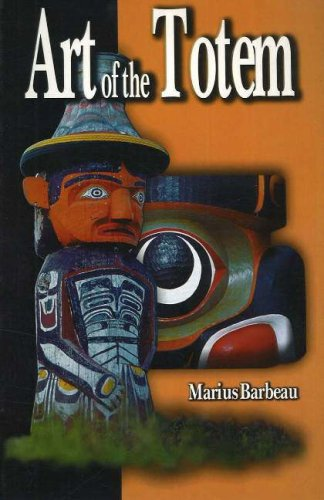 Image for Art of the Totem: Totem Poles of the Northwest Coastal Indians