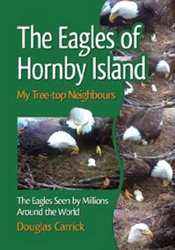 Image for The Eagles of Hornby Island: My Tree-Top Neighbors
