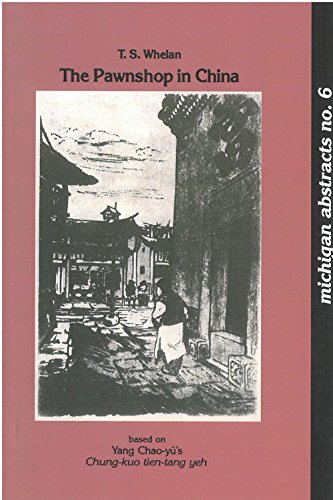 Image for The Pawnshop in China (Volume 6) (Michigan Abstracts Of Chinese And Japanese Works On Chinese History)