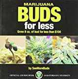 Image for Marijuana Buds for Less: Grow 8 oz. of Bud for Less Than $100