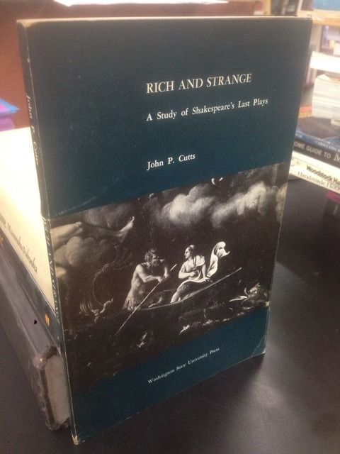 Image for Rich and strange;: A study of Shakespeare's last plays
