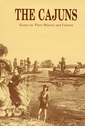 Image for The Cajuns: Essays on Their History and Culture