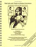 Image for The Life And Times Of Emma Goldman: A Curriculum For Middle And High School Students