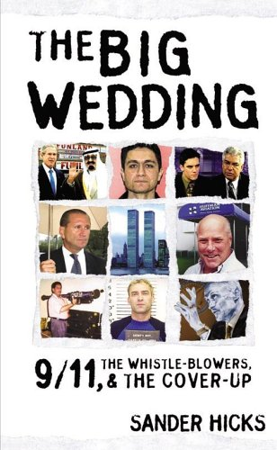Image for The Big Wedding: 9/11, the Whistle Blowers, and the Cover-up