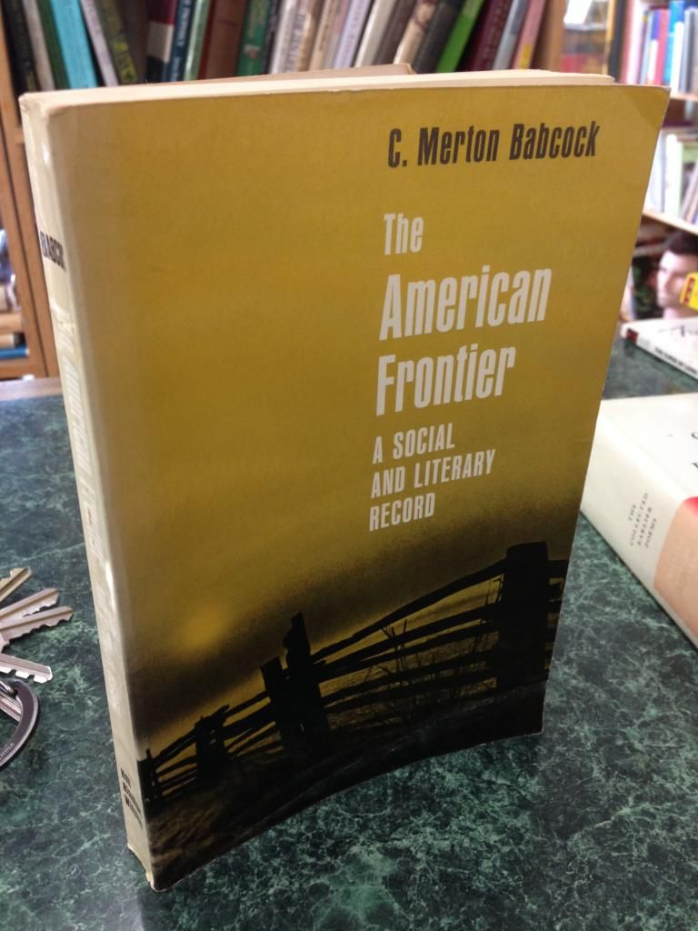Image for The American Frontier: A Social and Literary Record