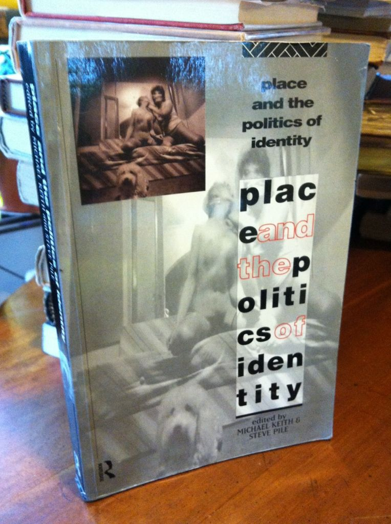 Image for Place and the Politics of Identity