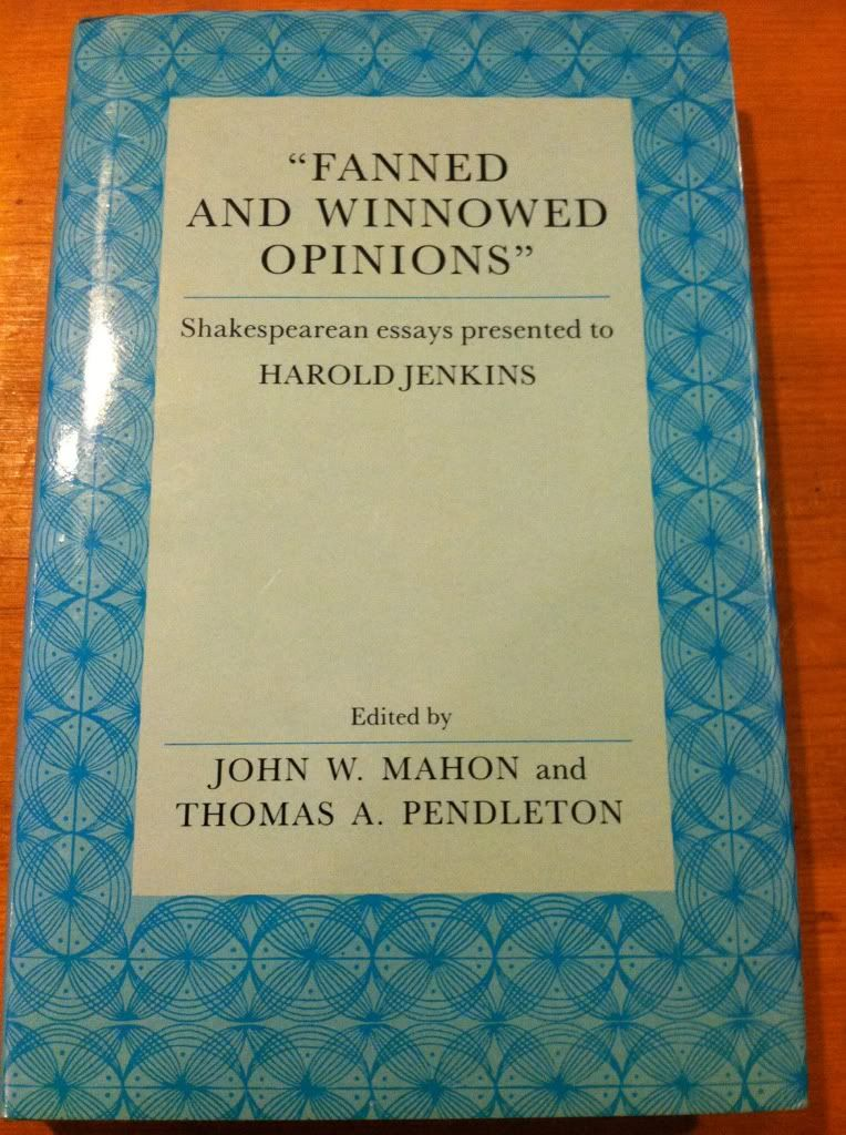 Image for Fanned and Winnowed Opinions: Shakespearean Essays Presented to Harold Jenkins