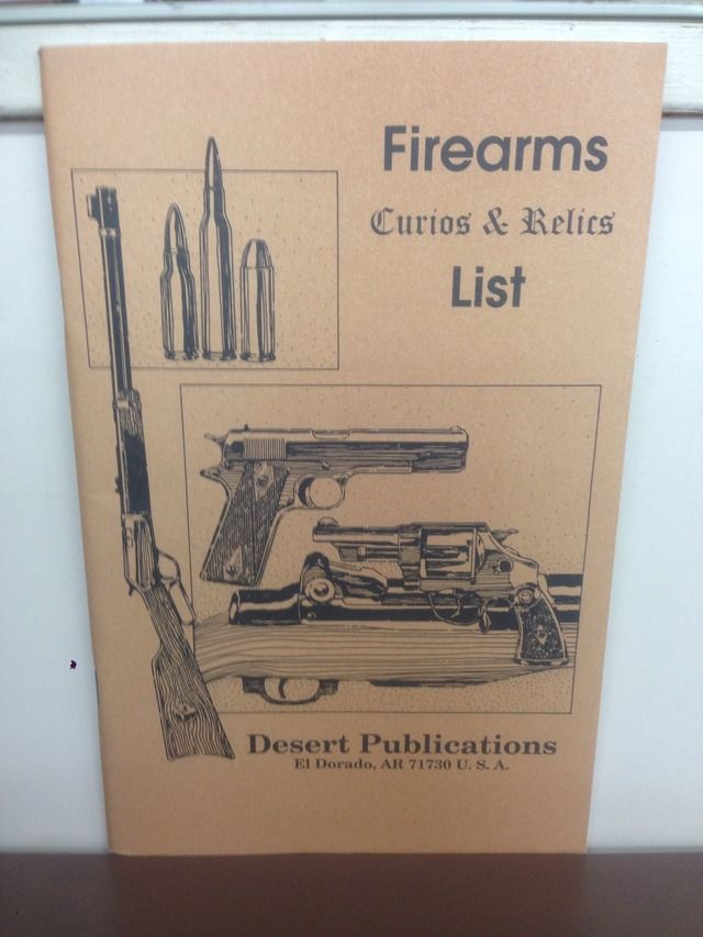 Image for Firearms Curios & Relics List: Federal Handbook of Firearms Curios & Relic Laws