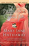 Image for Pride, Prejudice and Cheese Grits (Jane Austen Takes the South)