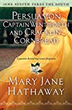Image for Persuasion, Captain Wentworth and Cracklin' Cornbread (3) (Jane Austen Takes the South)