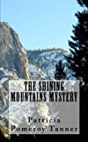 Image for The Shining Mountains Mystery