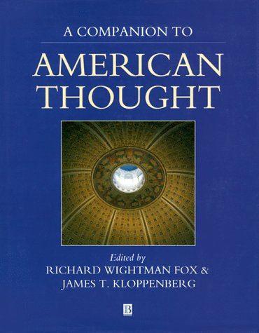 Image for A Companion to American Thought (Blackwell Reference)