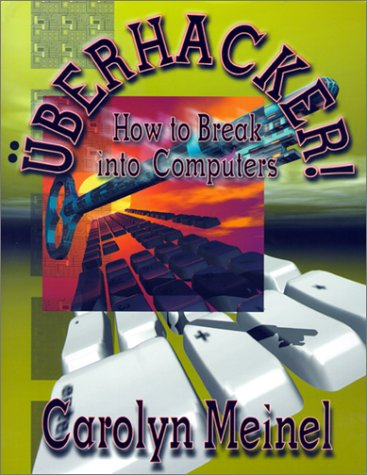 Image for Uberhacker: How to Break into Computers
