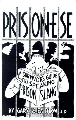 Image for Prison-Ese: A Survivor's Guide to Speaking Prison Slang