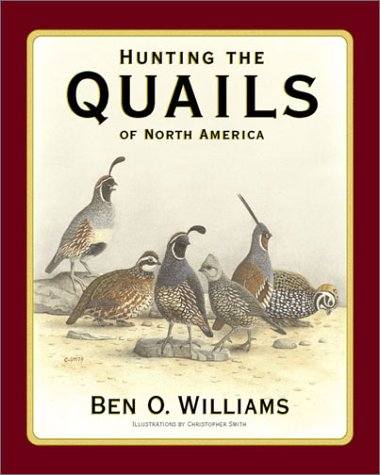 Image for Hunting the Quails of North America
