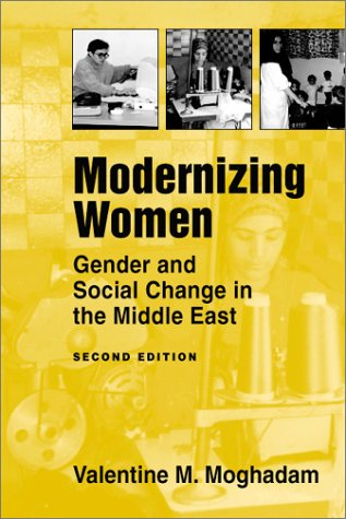 Image for Modernizing Women: Gender and Social Change in the Middle East (Women & Change in the Developing World)