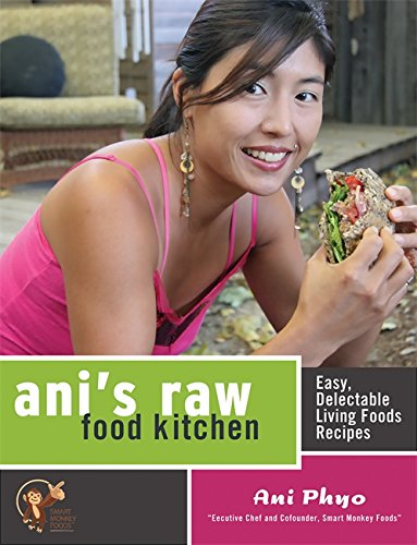 Image for Ani's Raw Food Kitchen: Easy, Delectable Living Foods Recipes
