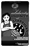 Image for Solidarity Unionism at Starbucks (PM Pamphlet)