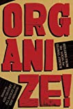 Image for Organize!: Building from the Local for Global Justice